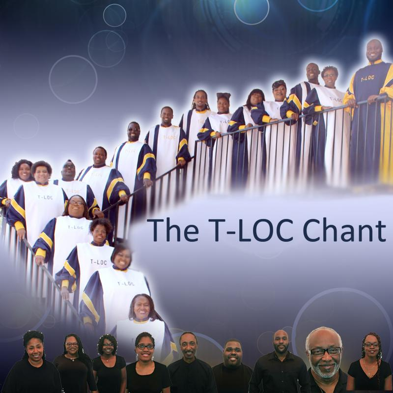The T-LOC Chant