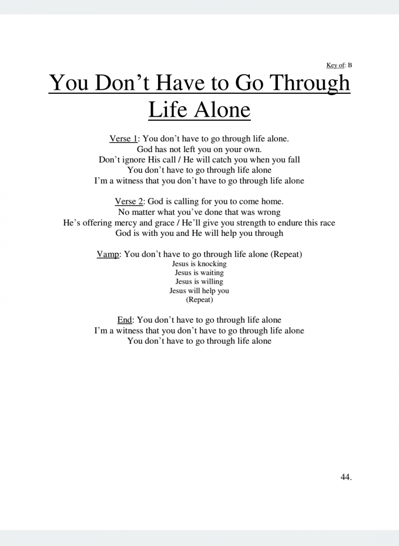 You Don't Have to Go Through Life Alone Lyrics